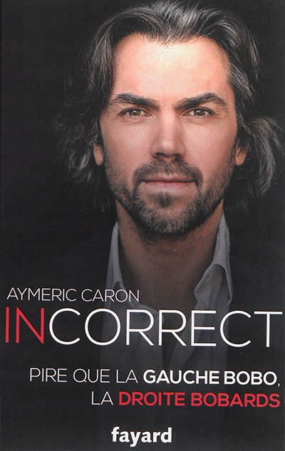 Incorrect Aymeric Caron