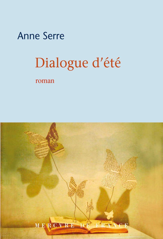 Couverture de Dialogue d'été, Anne Serre