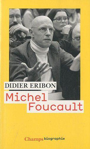 Didier Eribon - Michel Foucault
