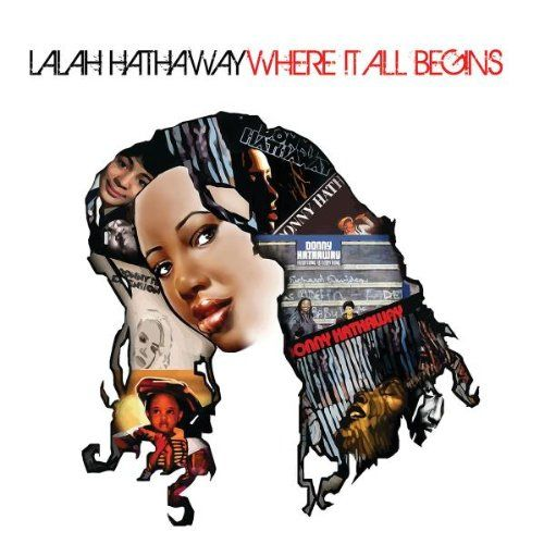 Where it all begins, Lalah Hathaway