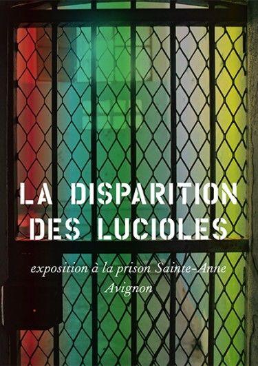 La disparition des lucioles, exposition de la collection d'Yvon Lambert