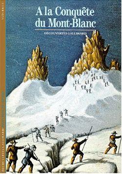 A la conquête du Mont Blanc