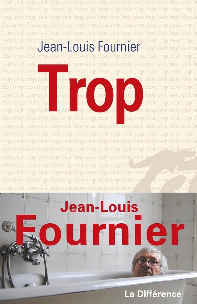 Trop Jean-Louis Fournier