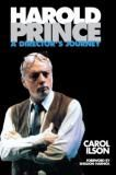Harold Prince A director's Journey editions Paper Back
