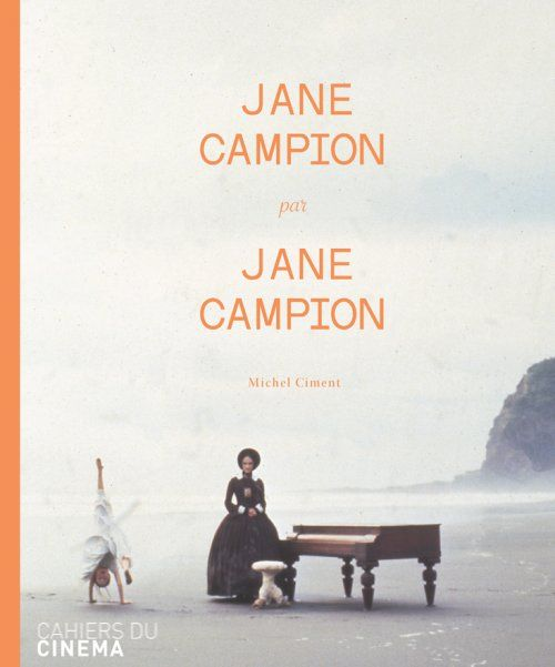 Jane Campion Michel Ciment