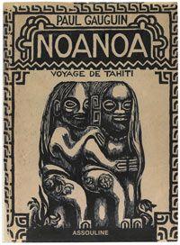 Noa Noa, le journal tahitien de Gauguin - 1926