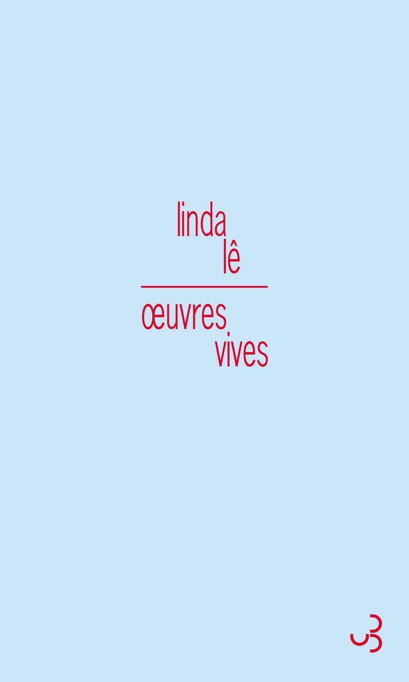 Couverture d'Oeuvres Vives, Linda Lê
