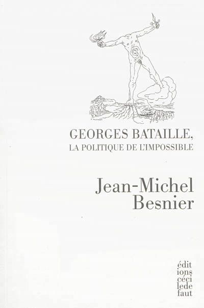 Georges Bataille : la politique de l'impossible