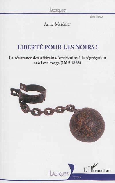 Couverture Liberté pour les Noirs