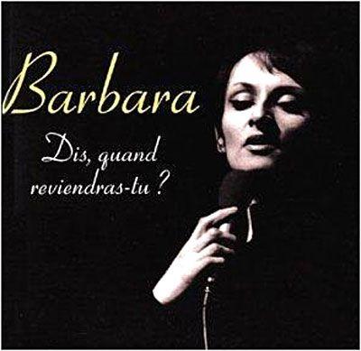 Barbara - Dis quand reviendras-tu