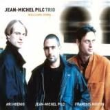 Jean-Michel Pilc Trio « Welcome Home »