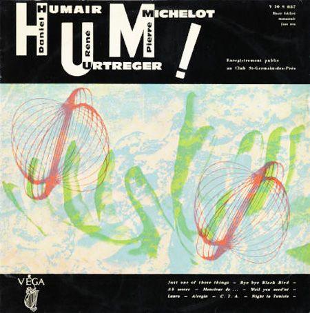 Album HUM : Humair, Urtreger, Michelot sorti en 1960