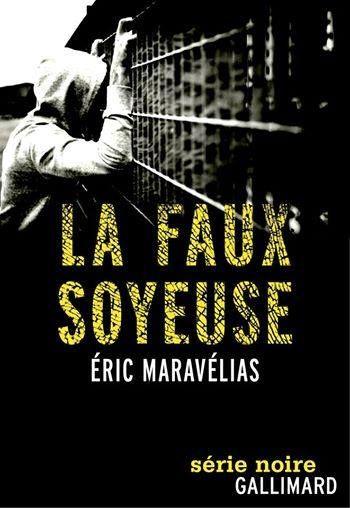 Eric Maravelias:la faux soyeuse