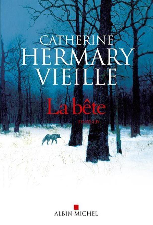 La bête, Catherine Hermary-Vieille