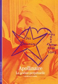 Apollinaire. La poésie perpétuelle
