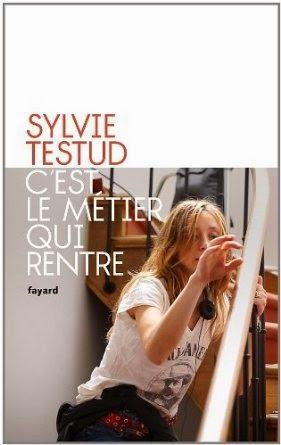 C'est le métier qui rentre - Sylvie Testud