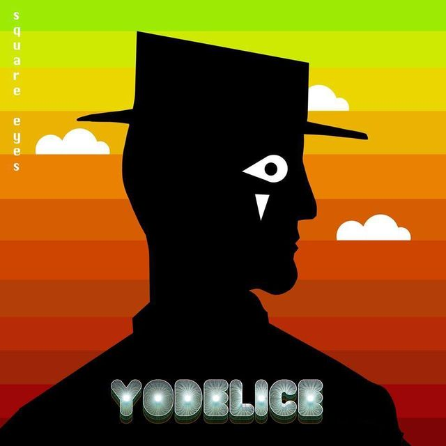 Yodelice - Square Eyes