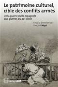 Le patrimoine culturel, cible des conflits armés : de la guerre civile espagnole aux guerres du 21e siècle