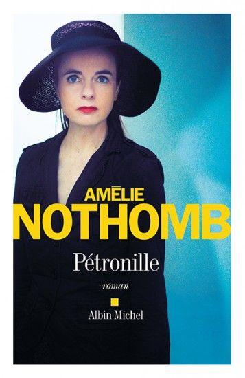 amélie nothomb pétronille
