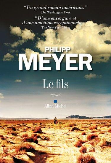 "Philipp Meyer ""Le fils"" vf"