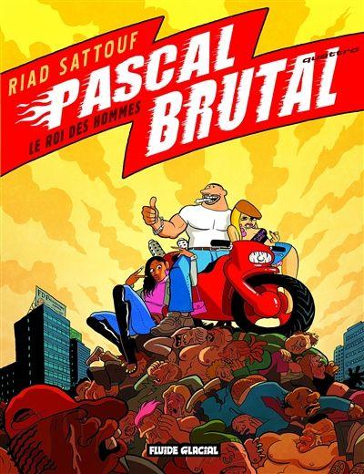 Pascal Brutal Le roi des hommes