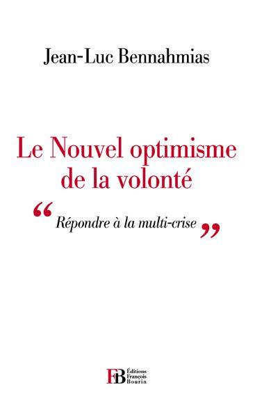 Le nouvel optimisme de la volonté