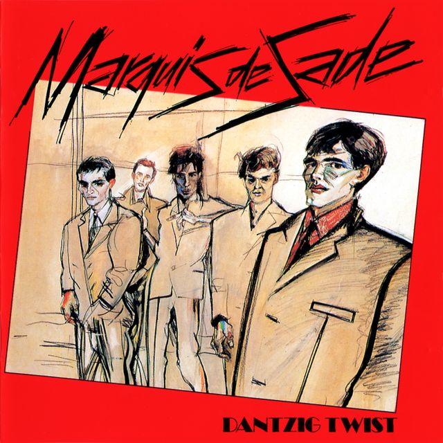 Dantzig Twist - Marquis de Sade