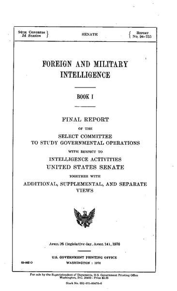 First part of the Church Committee report on illegal intelligence gathering activities by U.S. federal agencies