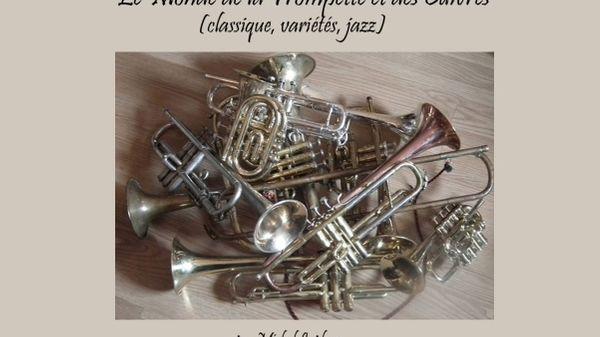 Jazz Culture : Le monde de la trompette et des cuivres de Michel Laplace