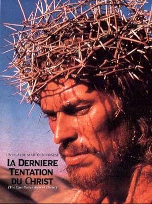 La dernière tentation du Christ, de Martin Scorsese