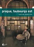 Prague, faubourg est
