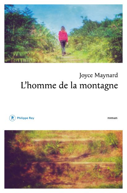 """Joyce Maynard-L'homme de la montagne"""""""