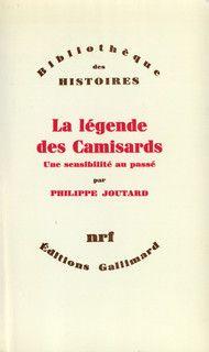 La légende des Camisards. Une sensibilité au passé.