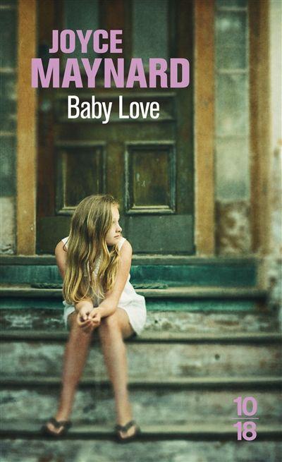 Joyce Maynard-Baby love
