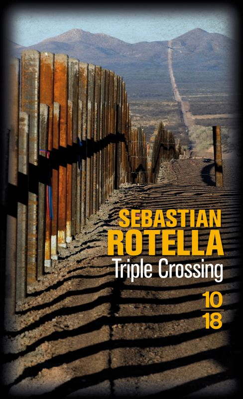Sebastian Rotella - Triple crossing
