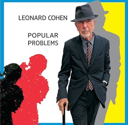 Leonard Cohen | Popular problems