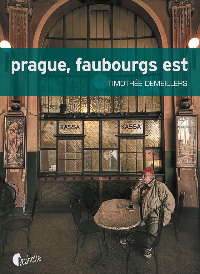 Prague, faubourgs est