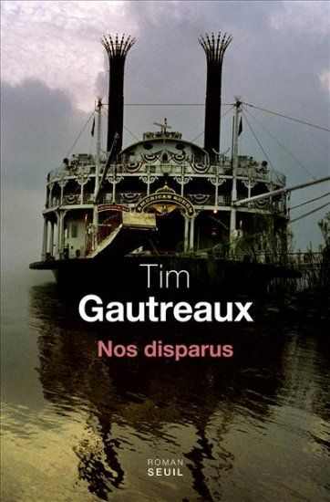 Tim Gautreaux - Nos disparus