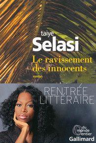 Taiye Selasi-Le ravissement des innocents