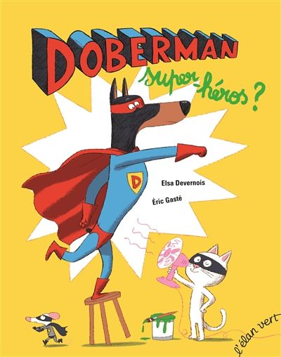 Doberman, super-héros ?