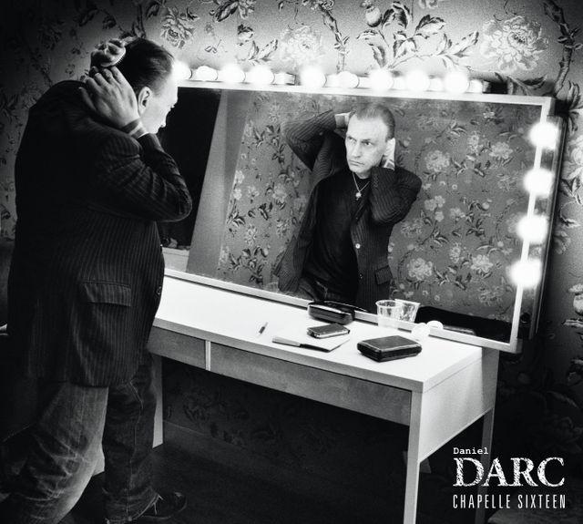 Daniel Darc, Chapelle Sixteen