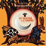 Le ventre de l'Arbre/Didier Jeunesse