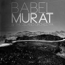 Jean-Louis Murat & The Delano Orchestra Babel