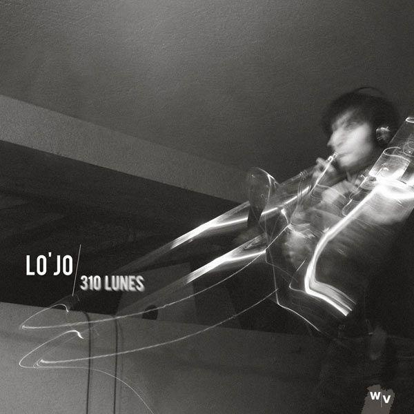 310 lunes Lo'Jo