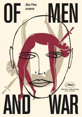 Of Men and War, Des hommes et de la guerre