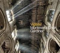 Sir John Eliot Gardiner - VIGILATE! English Renaissance Polyphony. Monteverdi Choir / John Eliot Gardiner. Soli Deo Gloria