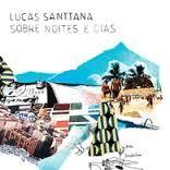 Lucas Santtana Sobre noites e dias