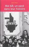 Mai 68, un pavé dans leur histoire : évènements et socialisation politique