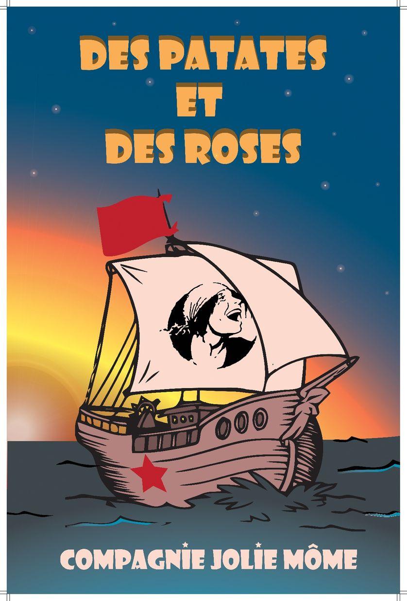 """L'affiche du spectacle """"Des patates et des roses """" par la Compagnie Jolie Môme"""