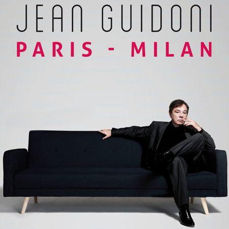 Jean Guidoni | Paris Milan